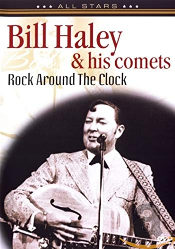 Bill Haley & The Comets: Rock Around the Clock