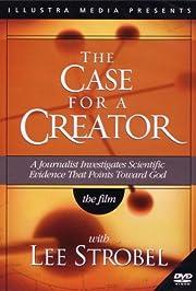 The Case for a Creator af Lee Strobel