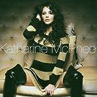 Katharine McPhee by Katharine McPhee
