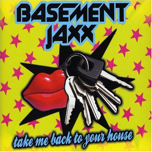 Basement Jaxx Lyrics