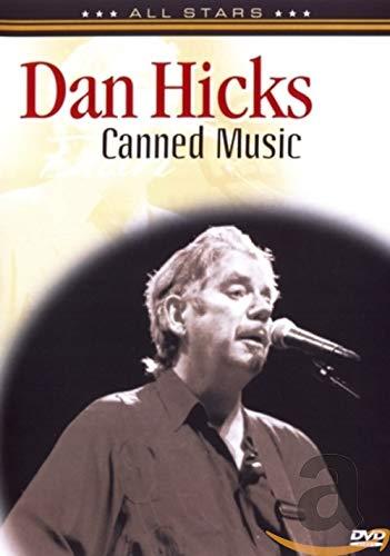 Dan Hicks: Canned Music