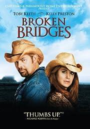 Broken Bridges por Steven Goldmann