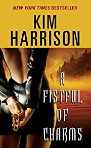 A Fistful of Charms (The Hollows, Book 4)…