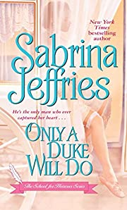 Only a Duke Will Do (The School for…