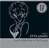 Best of Etta James: Platinum Artist Series
