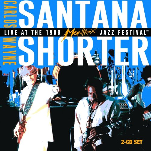 Carlos Santana and Wayne Shorter - Live at the Montreux Jazz Festival 1988