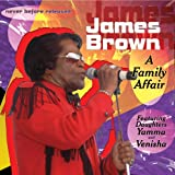 James Brown: A Family Affair