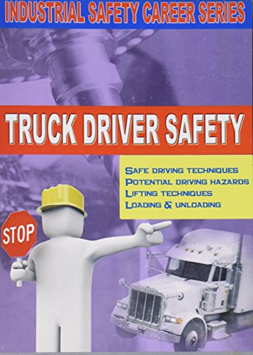 Industrial Safety Career Series: Truck Driver