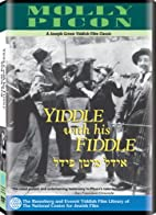 Yiddle With His Fiddle by Joseph Green