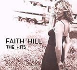 The Hits (2007) (Album) by Faith Hill