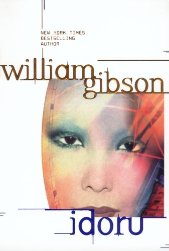 Idoru (Bridge, #2) by William Gibson