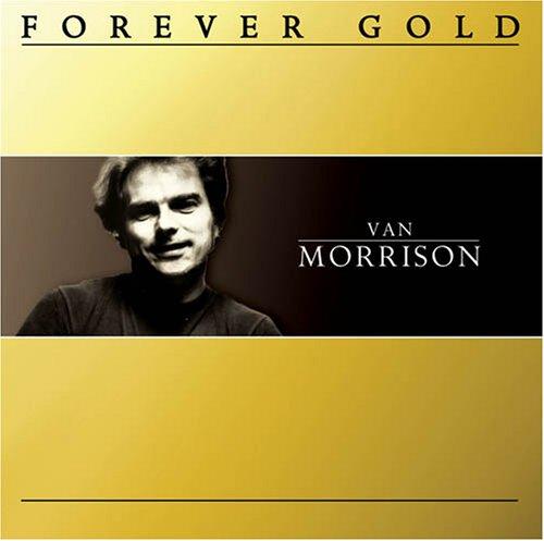 Forever Gold: Van Morrison