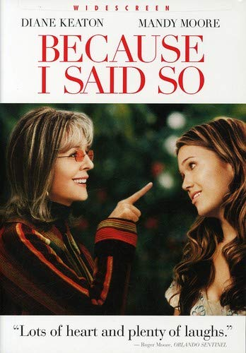 Because I Said So  DVD