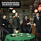 The Beatific Visions (2006) (Album) by Brakes