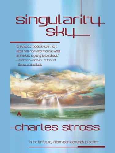Singularity Sky (Eschaton, #1) by Charles Stross