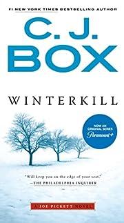 Winterkill (A Joe Pickett Novel Book 3) –…