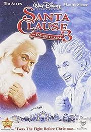 The Santa Clause 3 - The Escape Clause –…