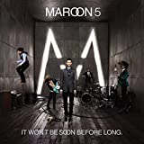 It Won't Be Soon Before Long (2007) (Album) by Maroon 5