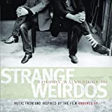 Strange Weirdos (2007)