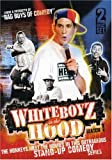 Watch Whiteboyz in the Hood