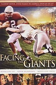 Facing the Giants – tekijä: Alex Kendrick