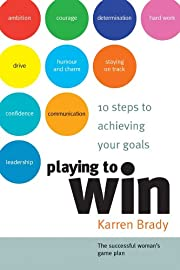 Playing to Win: 10 Steps to Achieving Your…