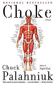 Choke: A Novel av Chuck Palahniuk