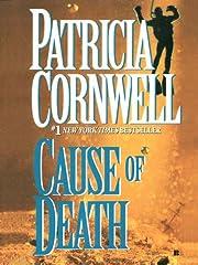 Cause of Death: Scarpetta (Book 7) (Kay…