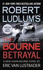 The Bourne Betrayal by Eric Van Lustbader