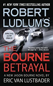Robert Ludlum's (TM) The Bourne Betrayal…