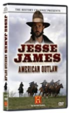 Jesse James : American Outlaw -…