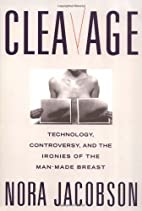 Cleavage: Technology, Controversy, and the…