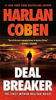 Deal Breaker: The First Myron Bolitar Novel…