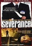 Severance (2006) (Movie)