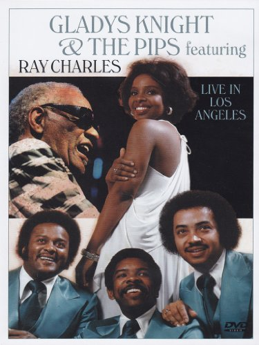 Gladys Knight & the Pips Feat. Ray Charles: Live in Los Angeles