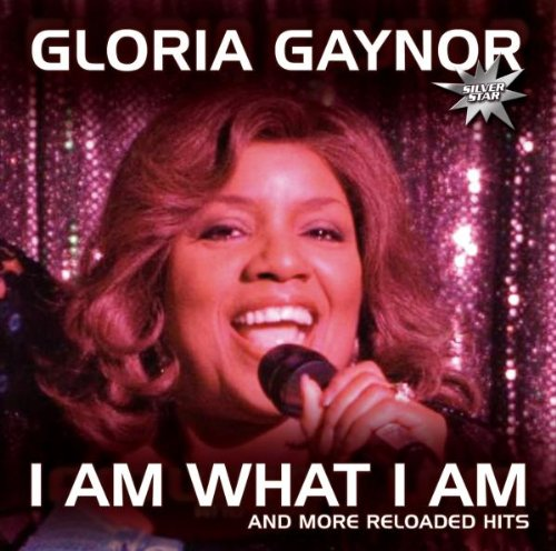 I Am What I Am (And More Reloaded Hits)