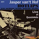 JASPER VAN 'T HOF Live at Quasimodo (feat. HOTLIPS) album cover