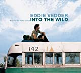Music for the Motion Picture Into the Wild (2007) (Album) by Eddie Vedder