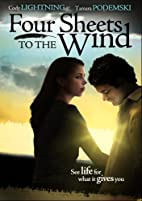 Four Sheets to the Wind by Sterlin Harjo