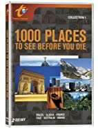 1,000 Places To See Before You Die:…