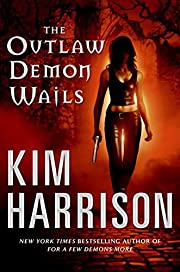 The Outlaw Demon Wails (The Hollows, Book 6)…
