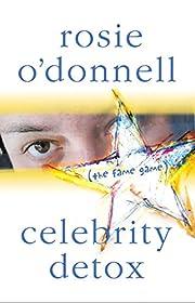 Celebrity Detox: (the fame game) af Rosie…