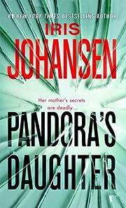 Pandora's Daughter de Iris Johansen