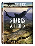 Nature: Sharks & Crocs by N/A