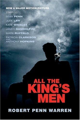 All the King's Men, by Warren, Robert Penn