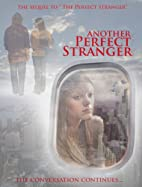 Another Perfect Stranger by Shane Sooter and…