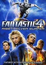 Fantastic Four: Rise of the Silver Surfer de…