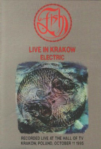 Fish: Live in Krakow Electric