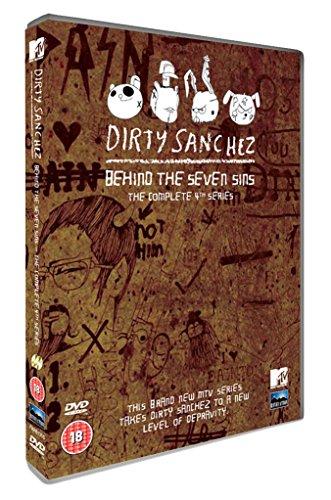 Dirty Sanchez Behind the Seven Sins