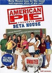 American Pie Presents: Beta House…